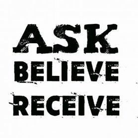 Onderzetter wit: Ask, believe receive