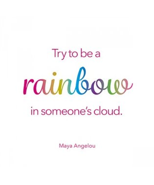 Sign Up Try to be a rainbow