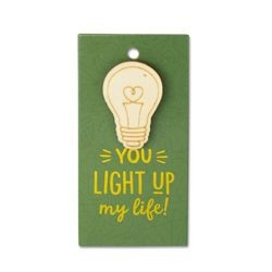 Houten Broche Light up my life