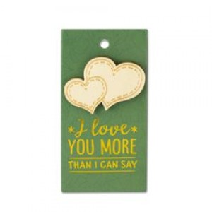Houten Broche Love you more