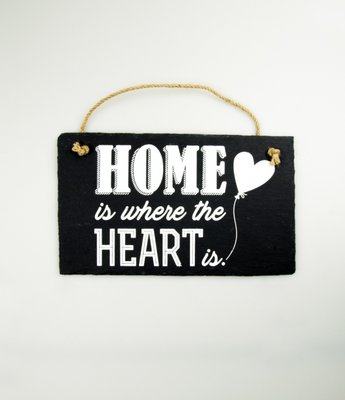 Leisteen tekstbord Home is where the heart is.