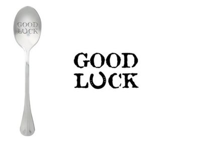One Message Spoon- Good Luck