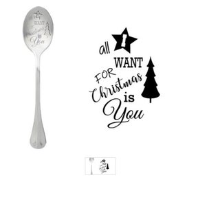 One Message Spoon All I want for christmas is you